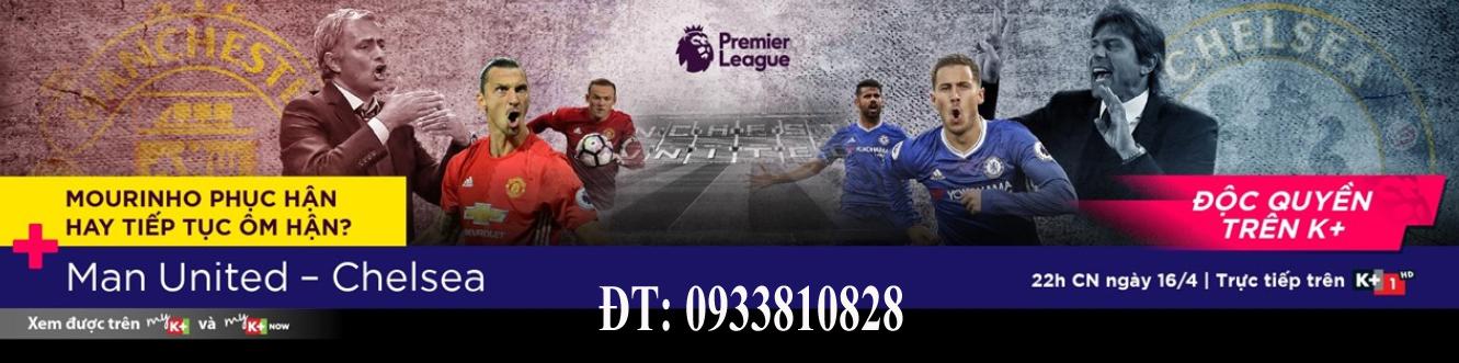 Man United - Chelsea, Truyền hình K+, lắp K+