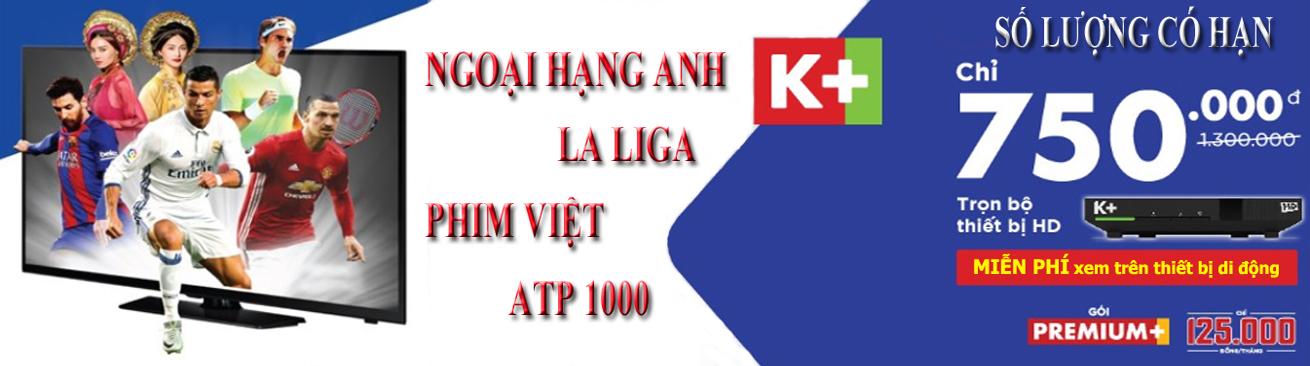 K+ khuyến mãi, Khuyến mãi K+, Lắp K+, Truyền hình K+
