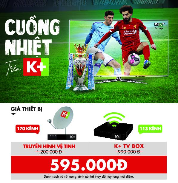 Lắp đặt K+ Giảm Hơn 50% Bộ Thiết Bị xem Champions League