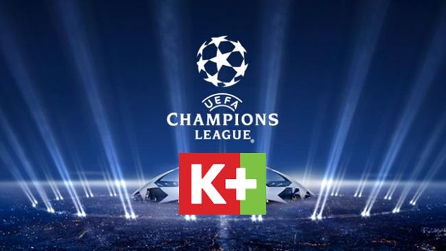 Truyền Hình K+ phát sóng độc quyền UEFA Champions League